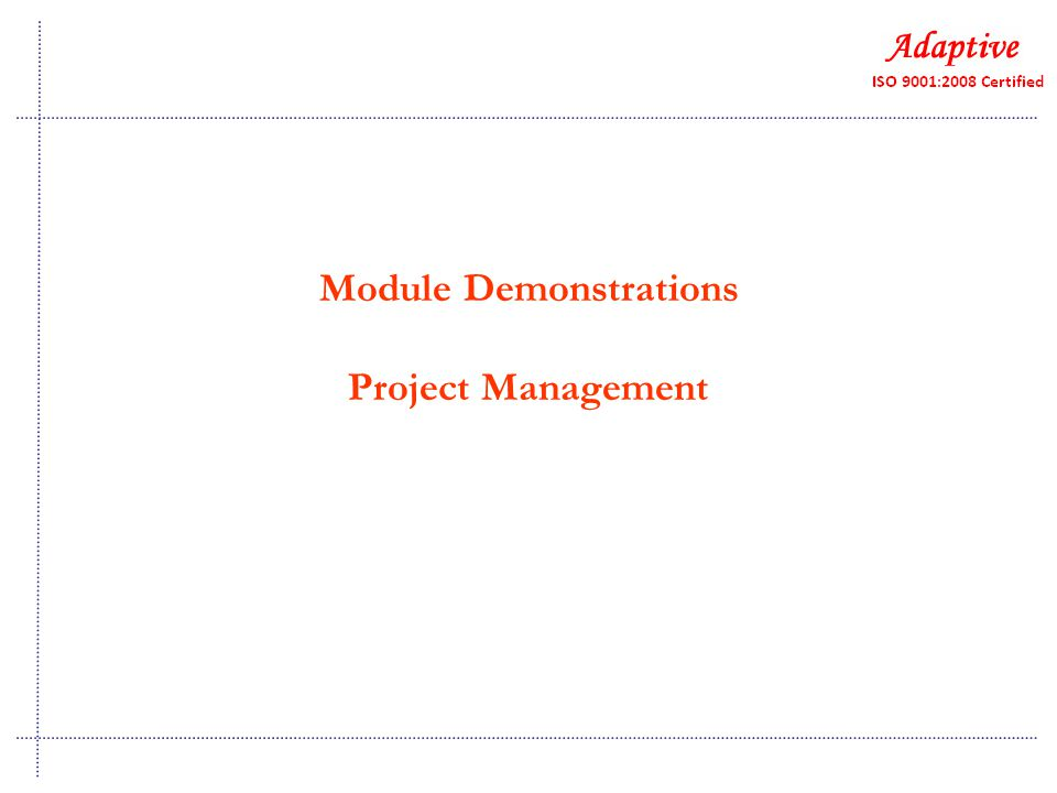 Module Demonstrations Project Management