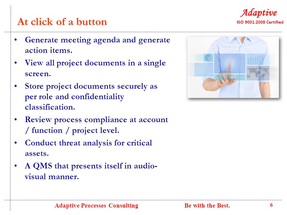 Key features of GRCPerfect End to end complete project planning, monitoring and closure activities.
