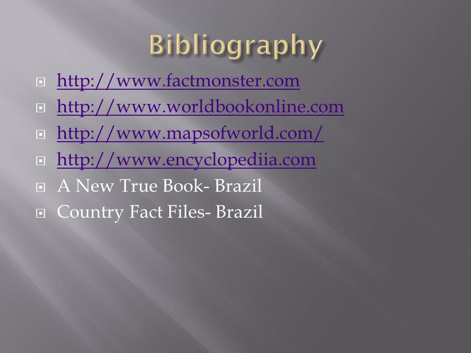  http://www.factmonster.com http://www.factmonster.com  http://www.worldbookonline.com http://www.worldbookonline.com  http://www.mapsofworld.com/