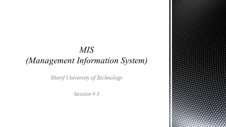 Sharif University of Technology Session # 3