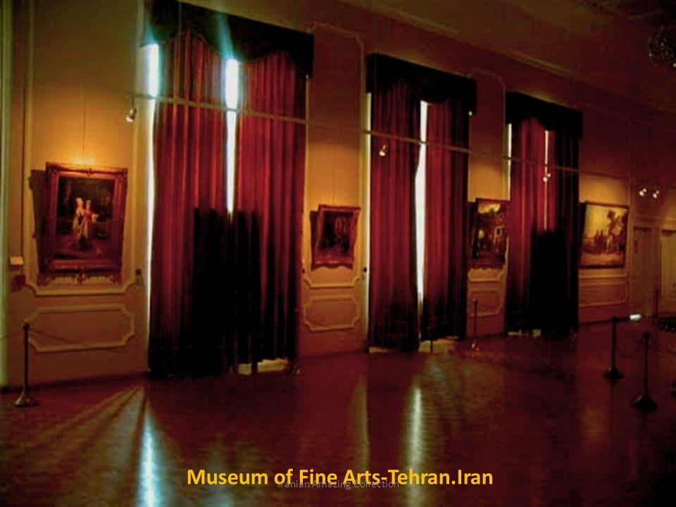 Museum of Fine Arts-Tehran.Iran