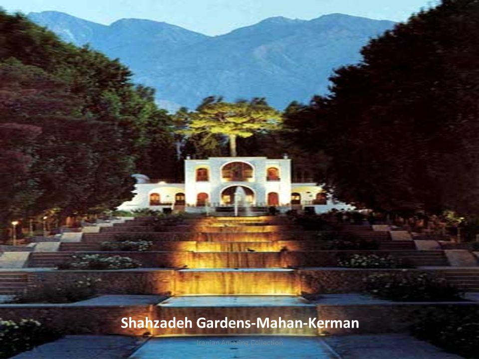 Shahzadeh Gardens-Mahan-Kerman Iranian Amazing Collection