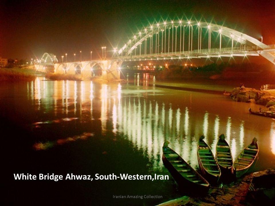 White Bridge Ahwaz, South-Western,Iran