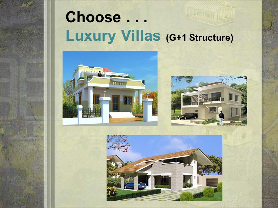 Everything is customized as per the Clients needs YOUR After all it's YOUR house !