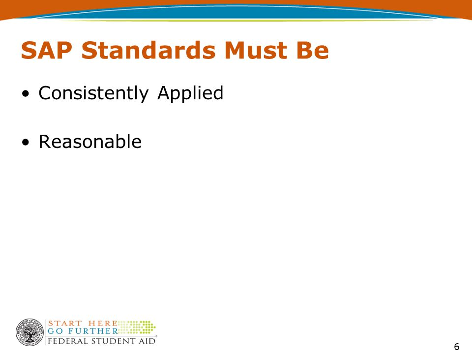 6 SAP Standards Must Be Consistently Applied Reasonable