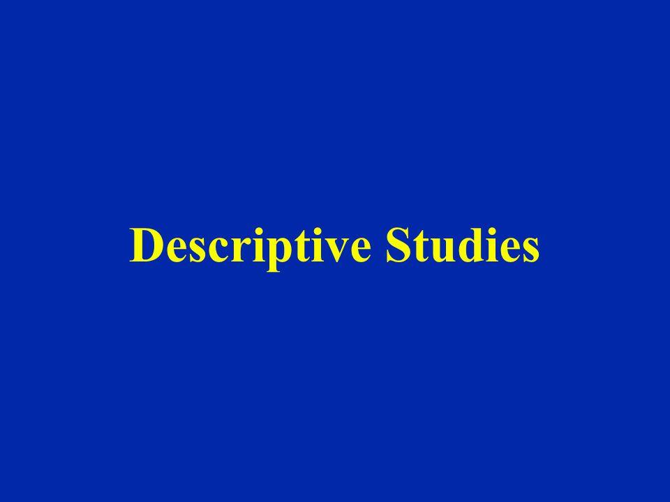 Descriptive Studies