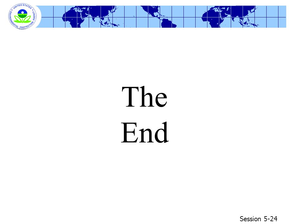 Session 5-24 The End