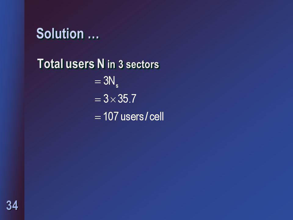 34 Solution … Total users N in 3 sectors