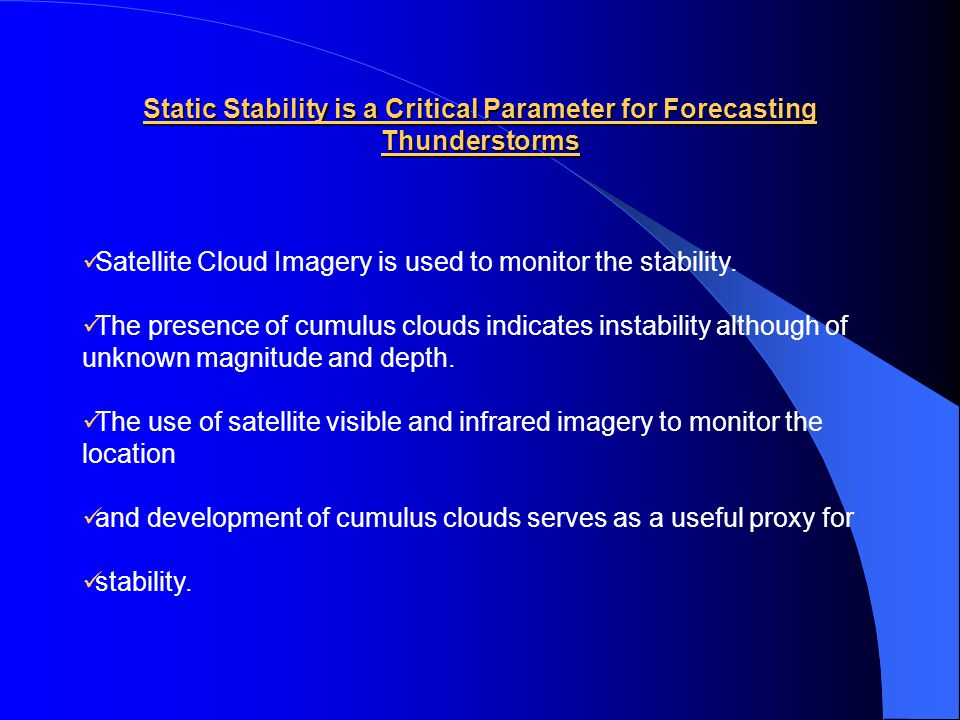 Static Stability is a Critical Parameter for Forecasting Thunderstorms
