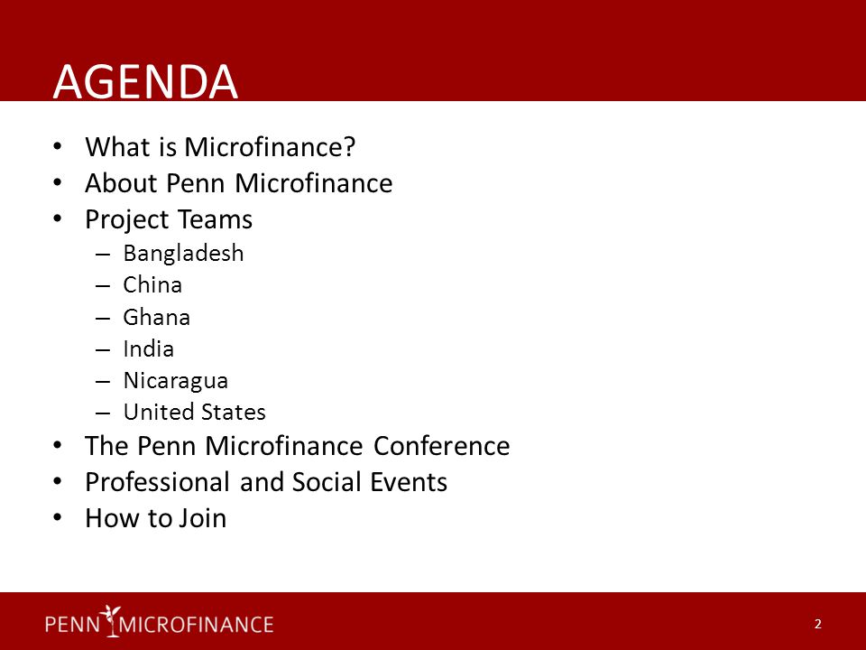 AGENDA What is Microfinance.