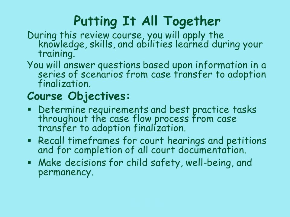 117_PAT_CM_010110 Ongoing Assessment §What must occur during contacts with the children, parents, and caregivers.