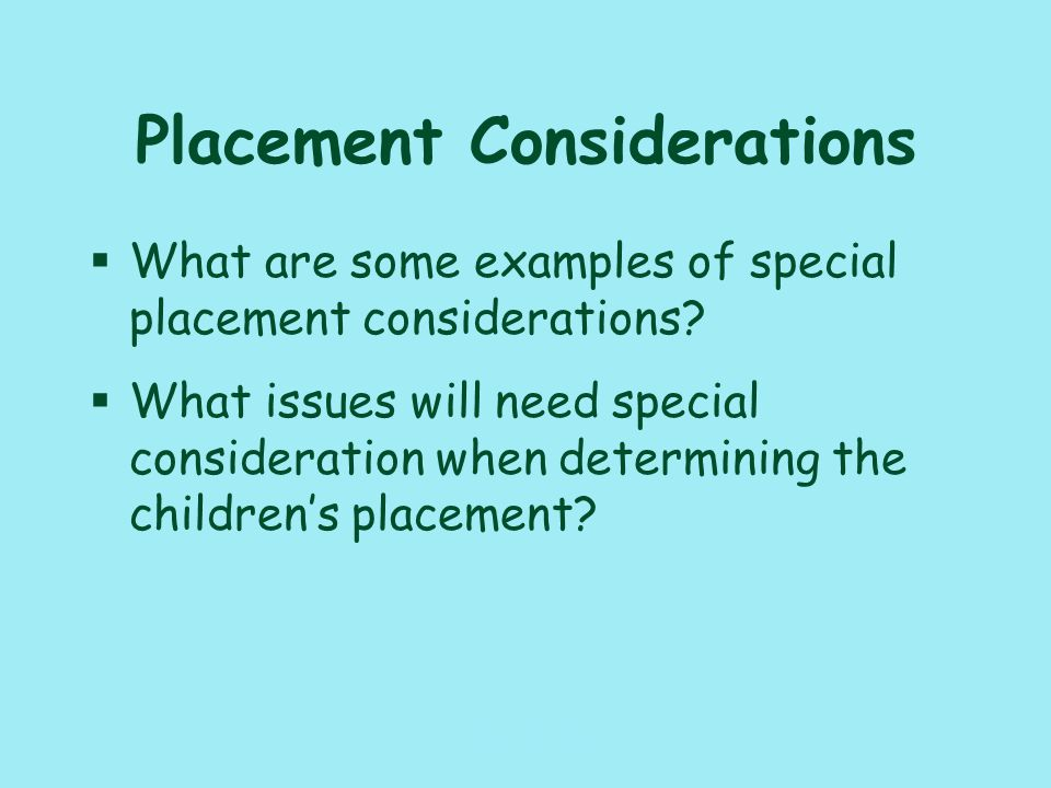 117_PAT_CM_010110 Placement Changes §What FSFN documents must be updated when you change the children's placement.