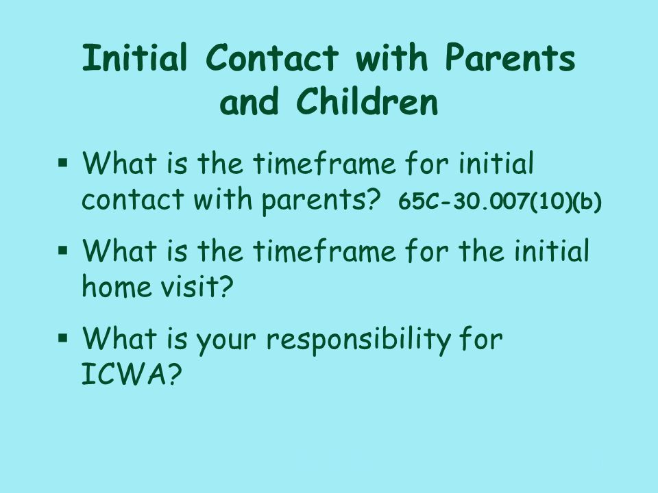 117_PAT_CM_010110 Child Well-Being §What needs to be completed within 72 hours of initial removal and placement of the children.