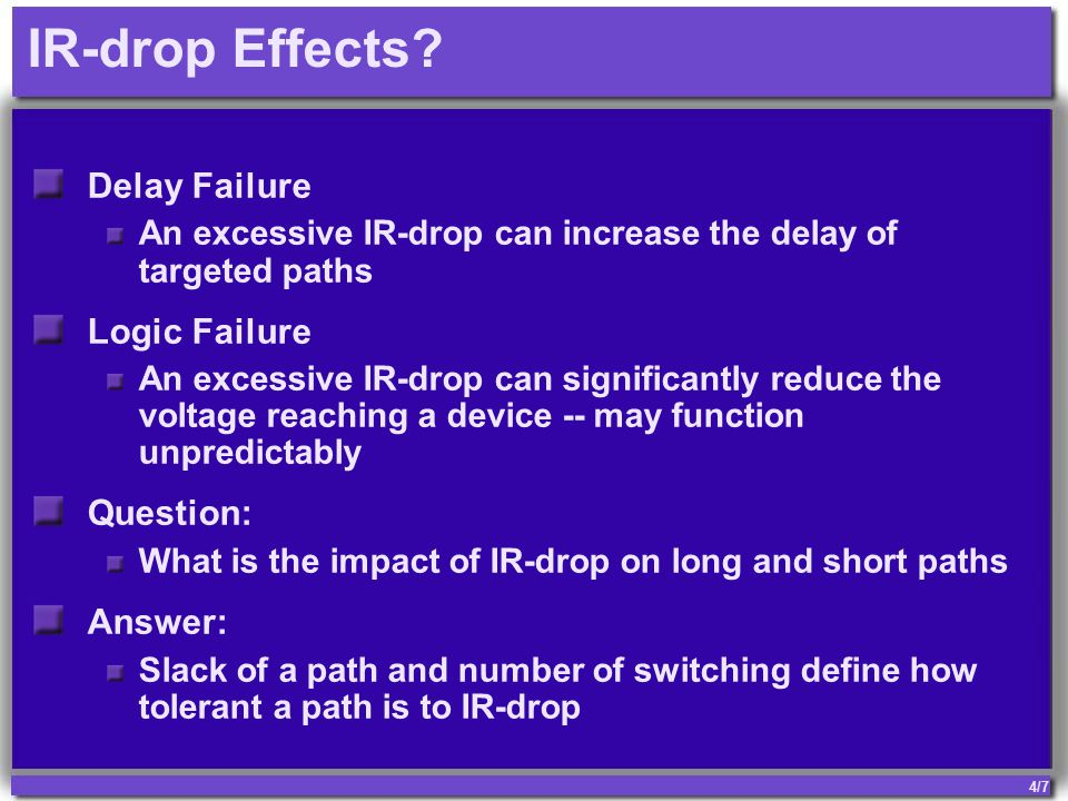 4/7 IR-drop Effects.