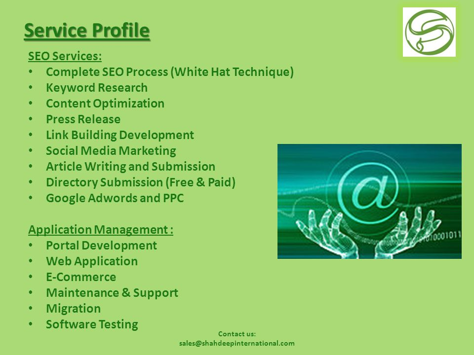 Contact us: sales@shahdeepinternational.com Service Profile Product Engineering : Product Conceptualization & Proof of Concept Business Analysis Development, Coding, Testing, Integration Production Server Monitoring, Update & Support Commercialization, Promotion of Product Customer Service & Administration of Product