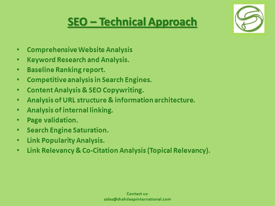 Contact us: sales@shahdeepinternational.com SEO – Technical Approach Comprehensive Website Analysis Keyword Research and Analysis.