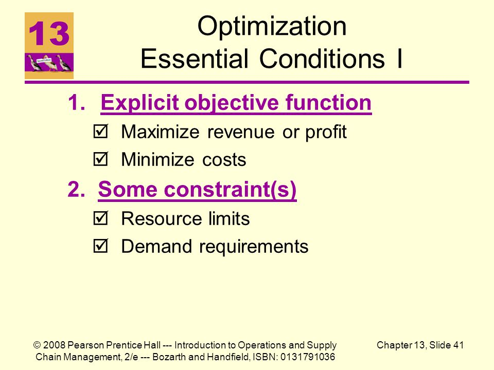© 2008 Pearson Prentice Hall --- Introduction to Operations and Supply Chain Management, 2/e --- Bozarth and Handfield, ISBN: 0131791036 Chapter 13, S