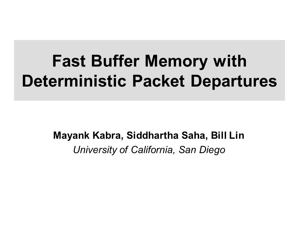 IEEE Hot Interconnects XIV, August 23-25, 20062 Packet Buffer in Routers Router Core: Scheduler and Packet Buffers In Out  Incoming linecards have 40byte@40Gbps = 8ns to read and write a packet.