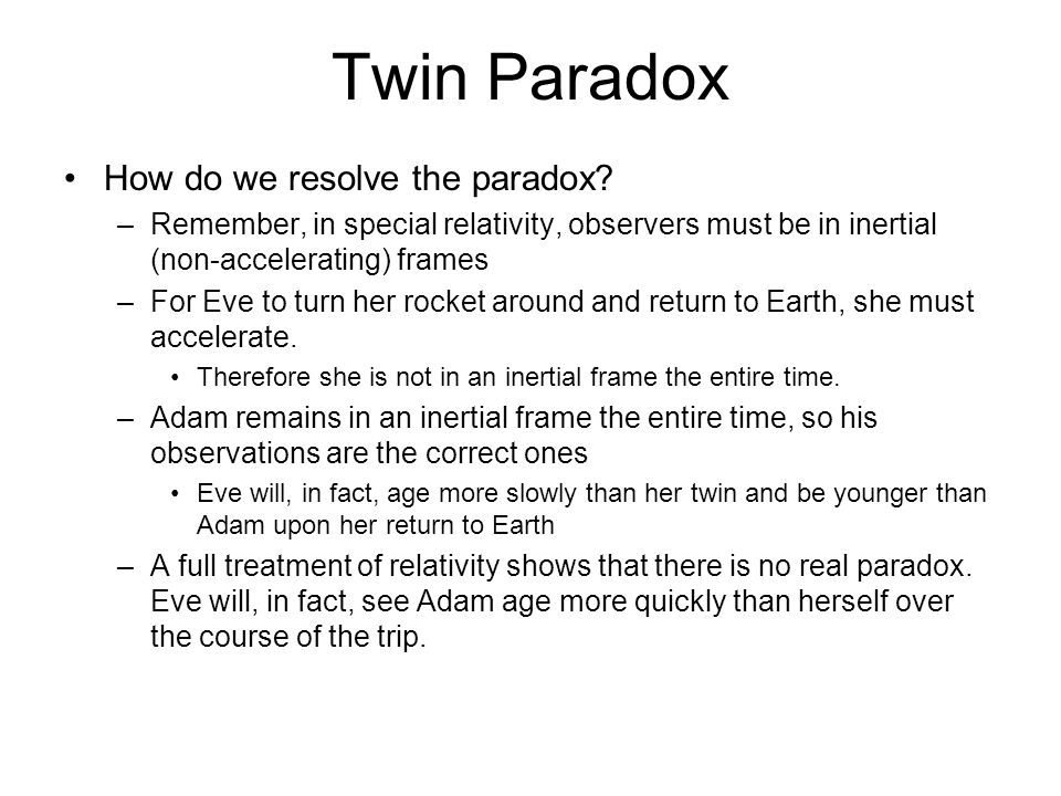 Twin Paradox How do we resolve the paradox.