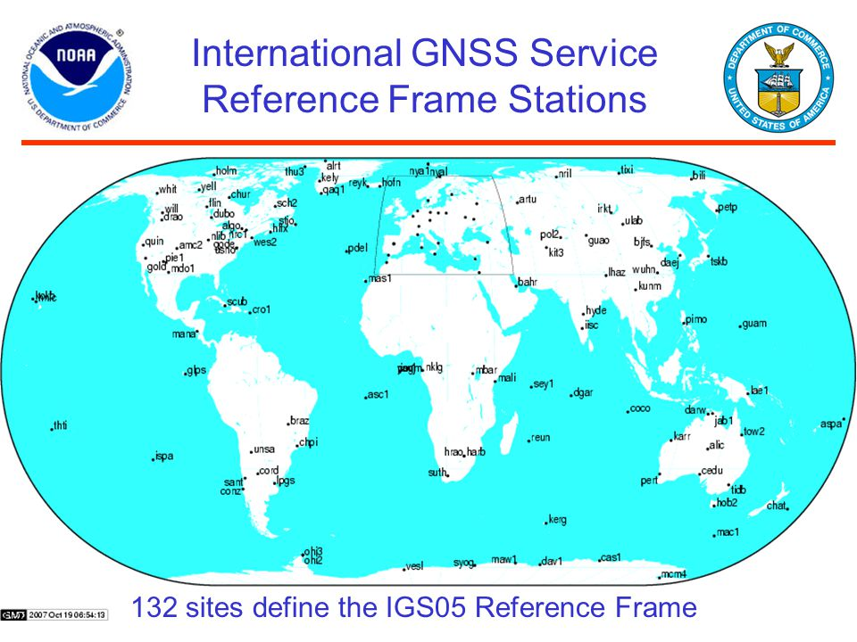 International GNSS Service Reference Frame Stations 132 sites define the IGS05 Reference Frame