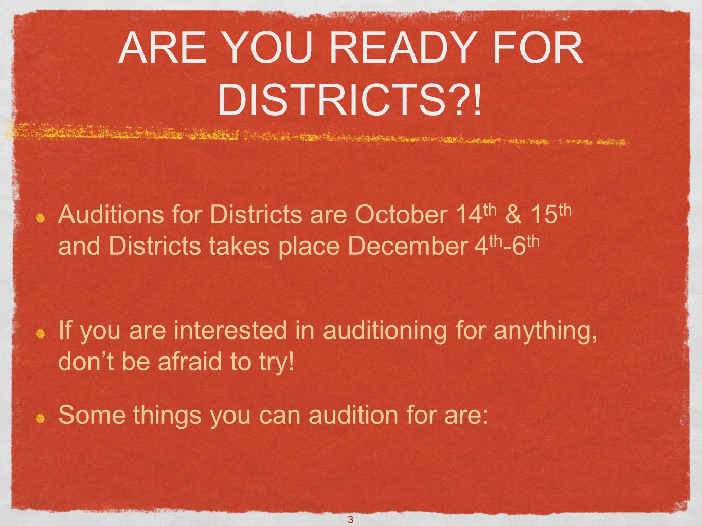 3 ARE YOU READY FOR DISTRICTS?.