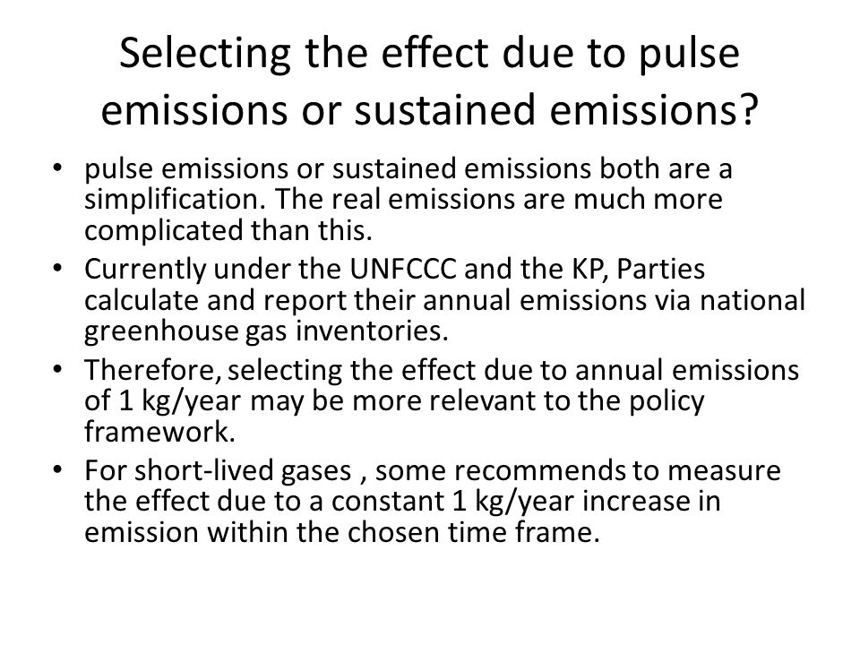 Selecting the effect due to pulse emissions or sustained emissions.