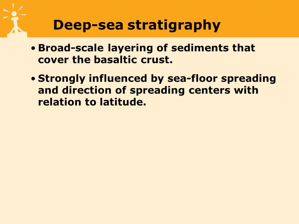 Broad-scale layering of sediments that cover the basaltic crust.