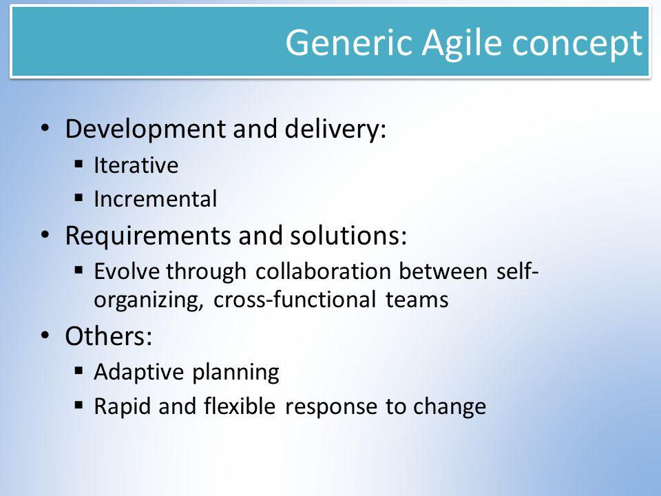Agile is an umbrella… SCRUM FDD Lean Crystal DSDM XP … Methodologies are Implementations Kanban DevOps