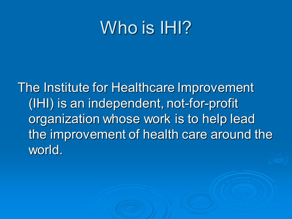 What is the IHI Breakthrough Series.