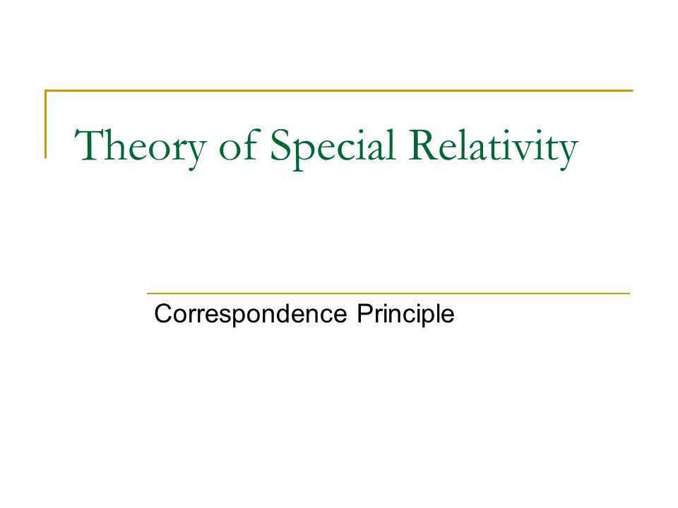Theory of Special Relativity Correspondence Principle