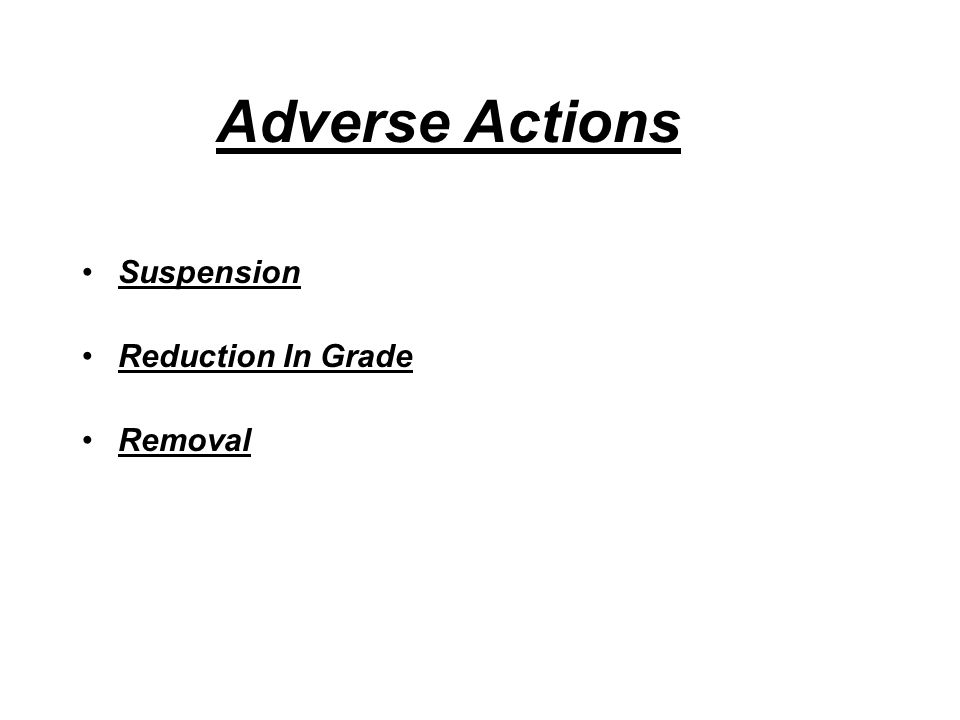 Adverse Actions Suspension Reduction In Grade Removal