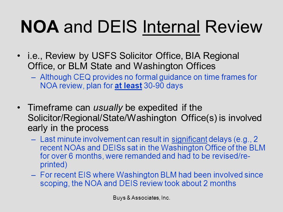 Buys & Associates, Inc. NOA and DEIS Internal Review i.e., Review by USFS Solicitor Office, BIA Regional Office, or BLM State and Washington Offices –
