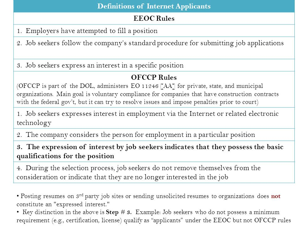 Definitions of Internet Applicants EEOC Rules 1. Employers have attempted to fill a position 2.