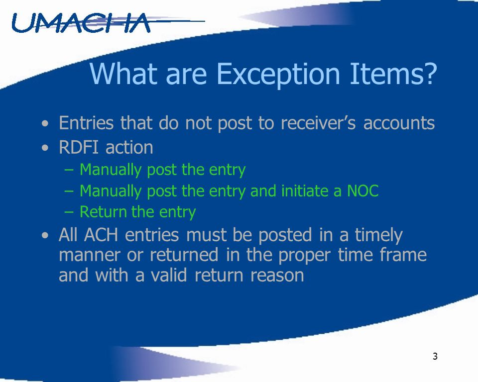 3 What are Exception Items.