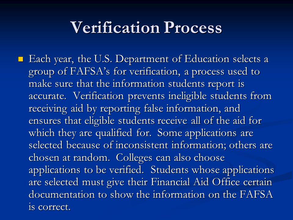 Verification Process Each year, the U.S.
