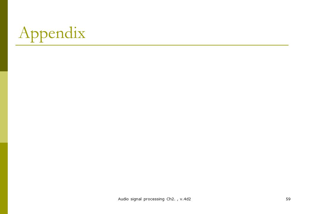 Appendix Audio signal processing Ch2., v.4d259