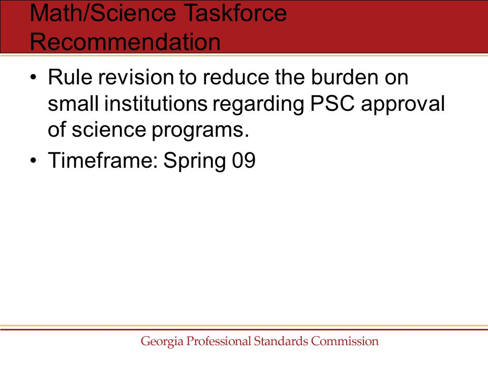 Rule revision to reduce the burden on small institutions regarding PSC approval of science programs.