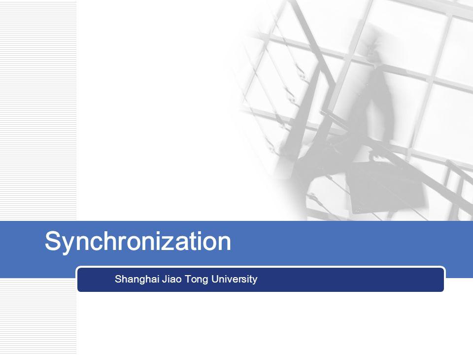 Synchronization Shanghai Jiao Tong University