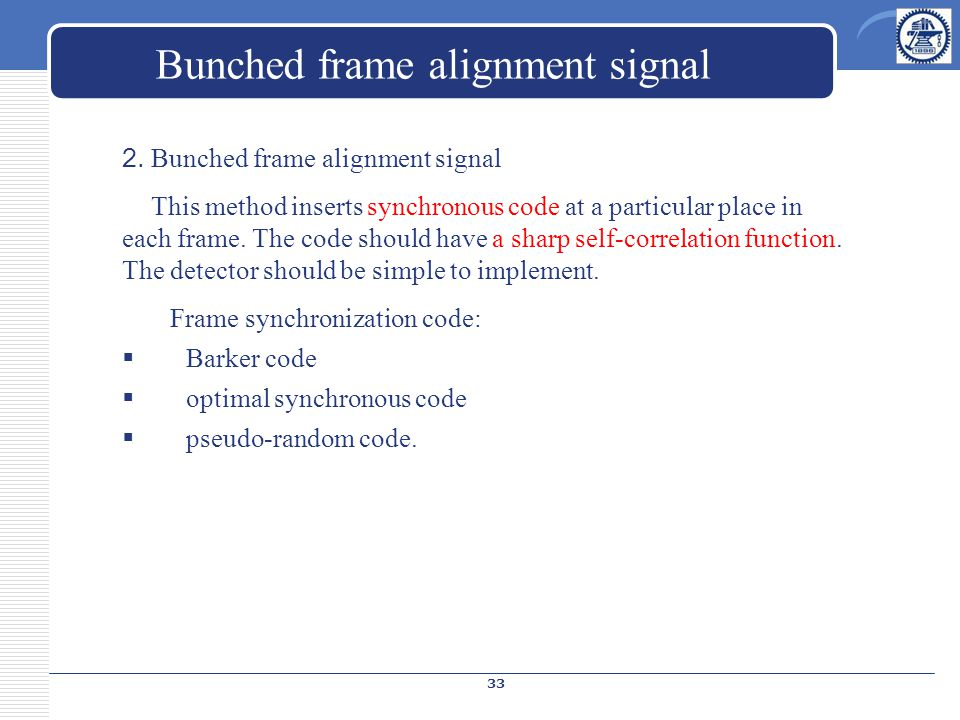 Bunched frame alignment signal 2.