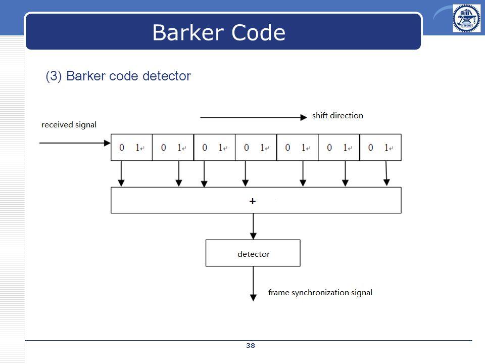 (3) Barker code detector Barker Code 38
