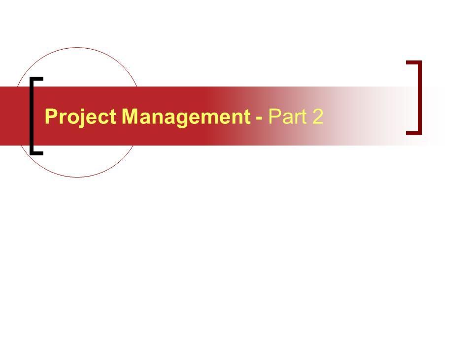 Project Management - Part 2
