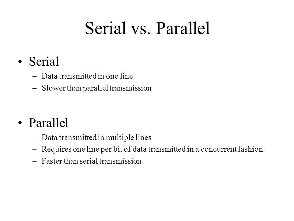 Serial vs.