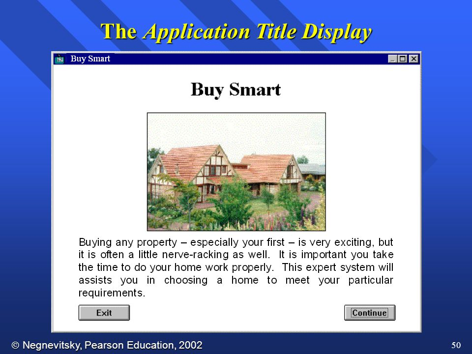 Negnevitsky, Pearson Education, 2002 50 The Application Title Display