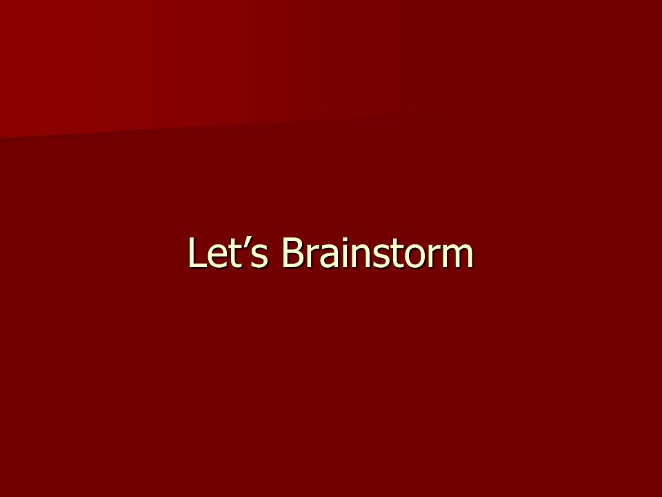 Let's Brainstorm