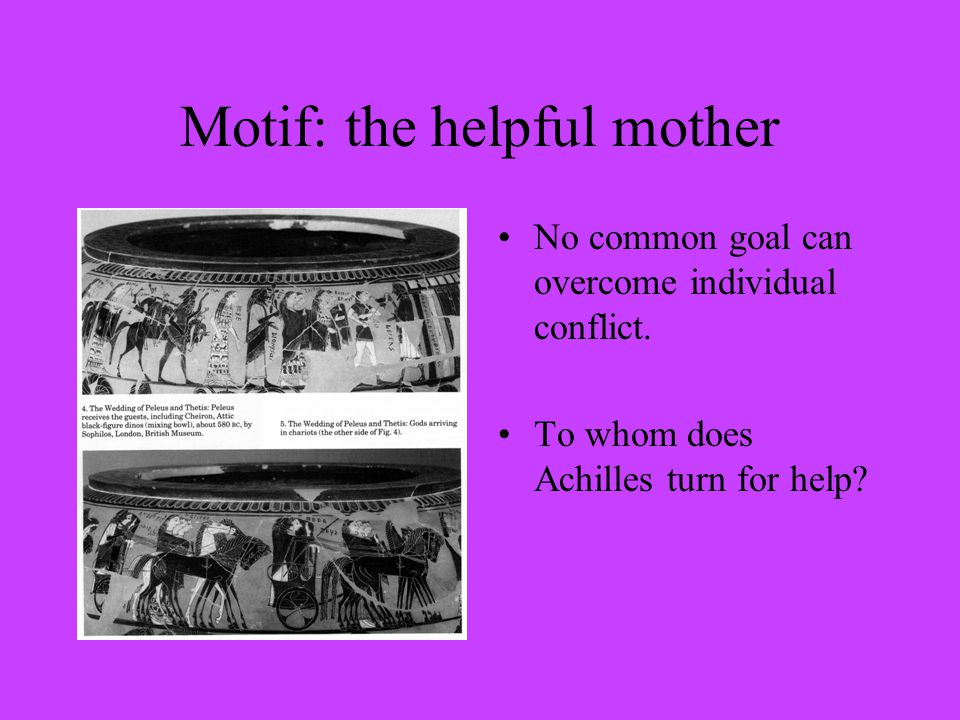 Motif: the helpful mother No common goal can overcome individual conflict.
