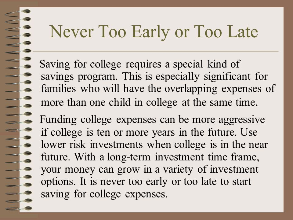 OTHER ALTERNATIVES Several additional alternatives could be considered when financing a college education.