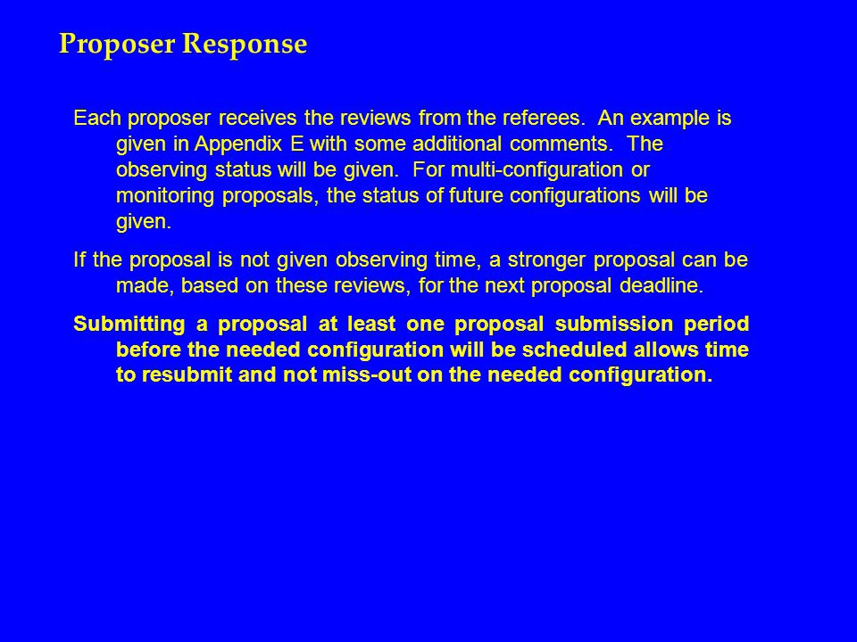 Proposer Response Each proposer receives the reviews from the referees.