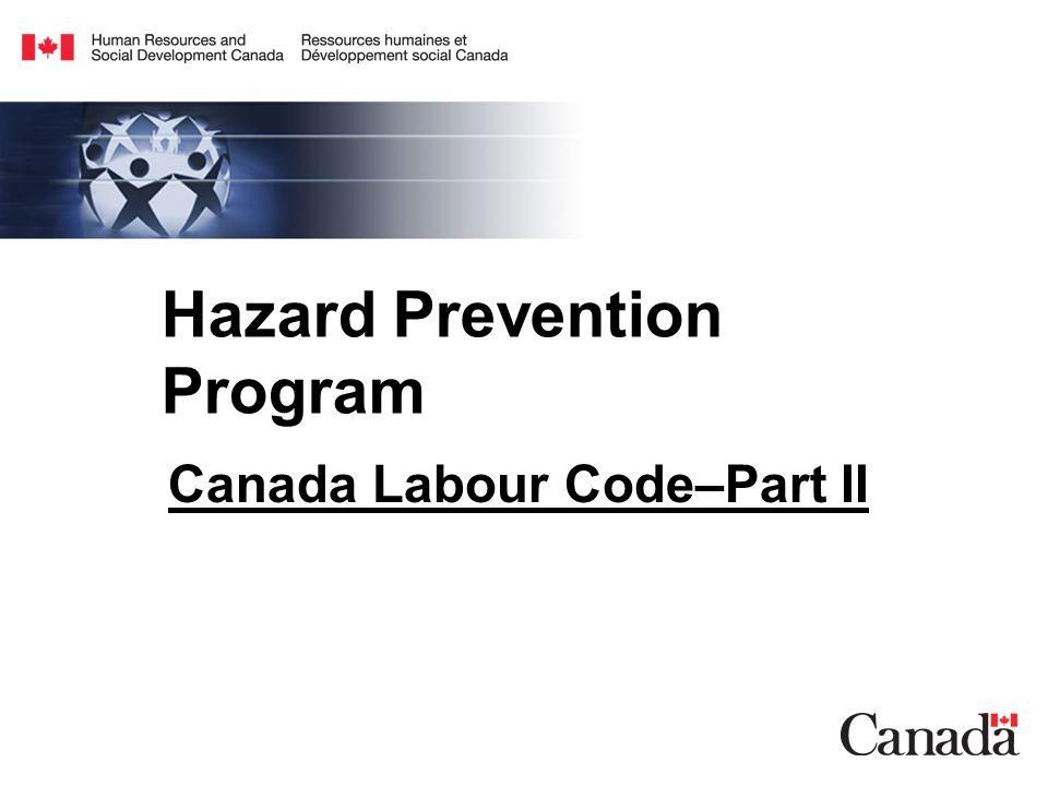 Hazard Prevention Program Canada Labour Code–Part II