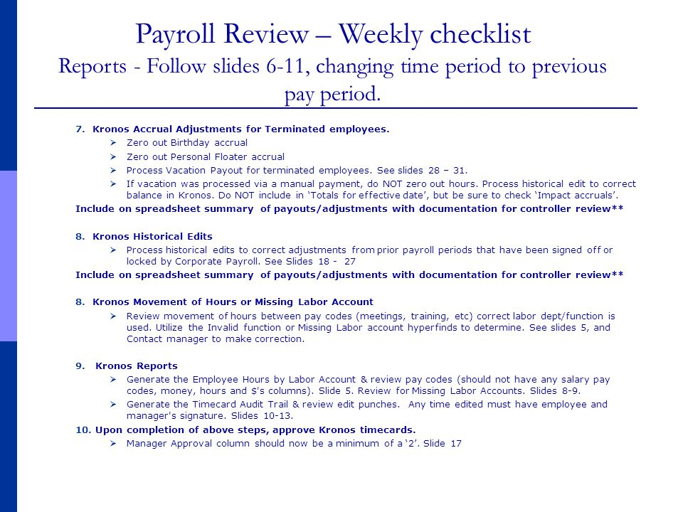7.Kronos Accrual Adjustments for Terminated employees.  Zero out Birthday accrual  Zero out Personal Floater accrual  Process Vacation Payout for t
