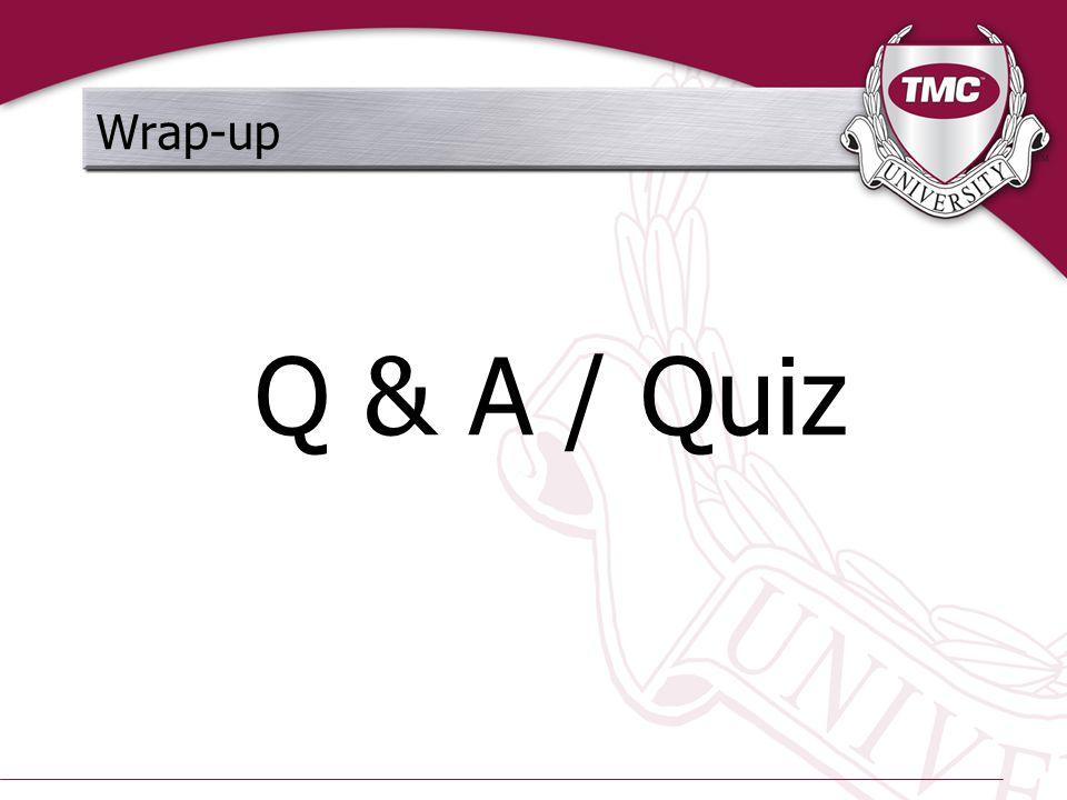 Wrap-up Q & A / Quiz
